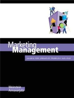 Marketing Management: Cases for Creative Problem Solving, by Weinstein 9780324027372