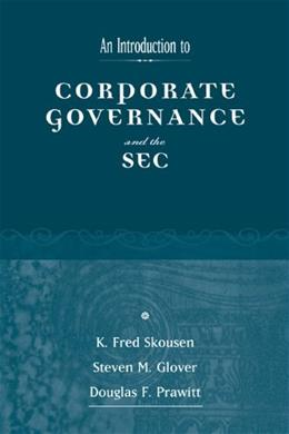 Introduction to Corporate Governance and the SEC, by Skousen 9780324226980