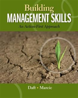 Building Management Skills: An Action-First Approach (Explore Our New Management 1st Editions) 9780324235999