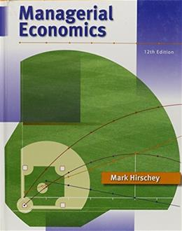 Managerial Economics, by Hirschey, 12th Edition 12 PKG 9780324588866