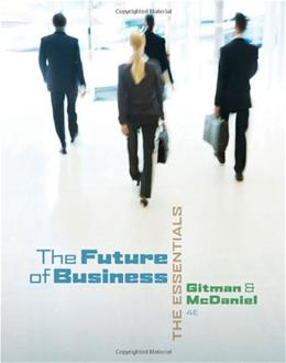 Future of Business: The Essentials to Building Your Career, by Gitman, 4th Edition, 2 Book Set 4 PKG 9780324590760