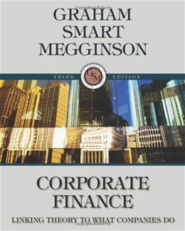 Corporate Finance: Linking Theory to What Companies Do (with Thomson ONE - Business School Edition 6-Month and Smart Finance Printed Access Card) (Available Titles CourseMate) 3 PKG 9780324782912