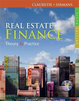 Real Estate Finance: Theory and Practice 6 w/CD 9780324784756