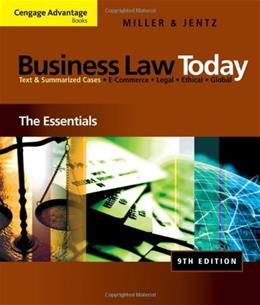 Business Law Today: The Essentials 9 9780324786156