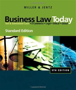 Business Law Today, Standard Edition (Available Titles CengageNOW) 9 9780324786521
