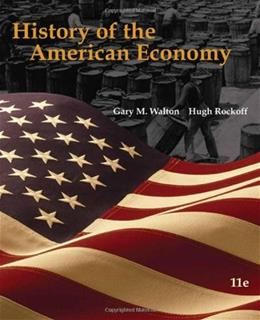 History of the American Economy, by Walkton, 11th Edition 11 PKG 9780324786620