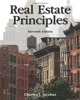 Real Estate Principles, by Jacobus, 11th Edition 9780324787498