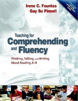 Teaching for Comprehending and Fluency: Thinking, Talking, and Writing About Reading, K-8, by Fountas BK w/DVD 9780325003085