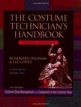 Costume Technicians Handbook, by Ingham, 3rd Edition 9780325004778