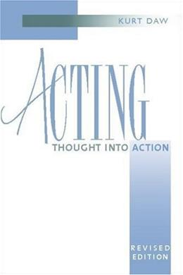 Acting: Thought into Action, by Daw 9780325006208