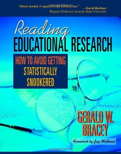 Reading Educational Research: How to Avoid Getting Statistically Snookered, by Bracey 9780325008585