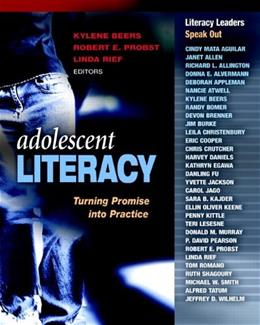 Adolescent Literacy: Turning Promise into Practice, by Beers 9780325011288