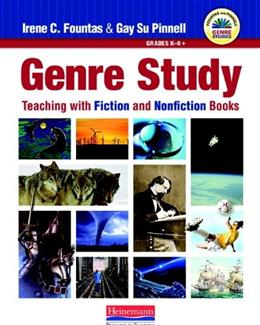 Genre Study: Teaching with Fiction and Nonfiction Books, by Fountas 9780325028743