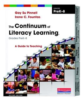 The Continuum of Literacy Learning, Grades PreK-8, Second Edition: A Guide to Teaching 2 9780325028804