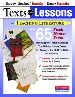 Texts and Lessons for Teaching Literature, by Daniels 9780325044354