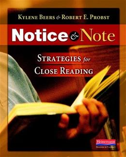 Notice and Note: Strategies for Close Reading, by Beers 9780325046938