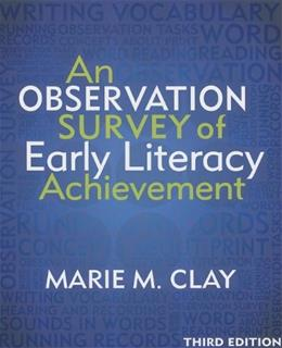 Observation Survey of Early Literacy Achievement, by Clay, 3rd Edition 9780325049014
