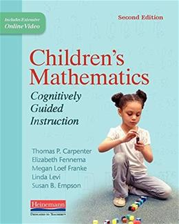 Childrens Mathematics: Cognitively Guided Instruction, by Carpenter, 2nd Edition 9780325052878