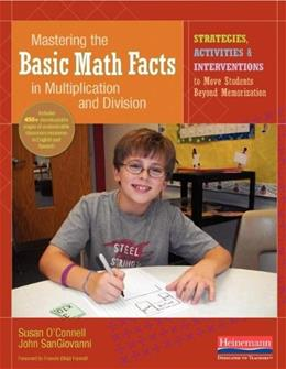 Mastering the Basic Math Facts in Multiplication and Division: Strategies, Activities and Interventions..., by OConnell 9780325059655