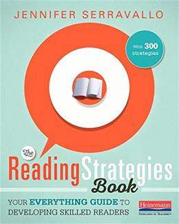 The Reading Strategies Book: Your Everything Guide to Developing Skilled Readers 1 9780325074337