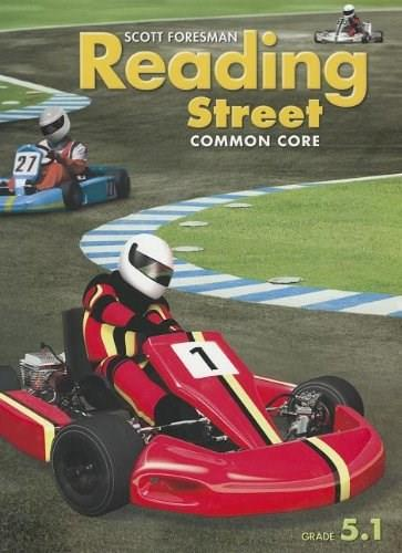 Reading Street: Common Core, by Foresman, Grade 5.1 9780328724550