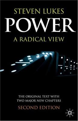 Power: A Radical View, by Lukes, 2nd Edition 9780333420928