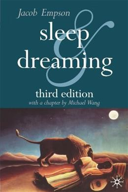 Sleep and Dreaming, by Empson, 3rd Edition 9780333947654