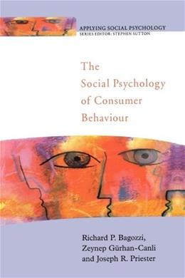 Social Psychology of Consumer Behaviour, by Bagozzi 9780335207220