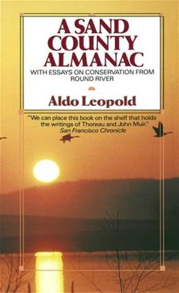 Sand County Almanac, by Leopold, Grades 7-12 9780345345059