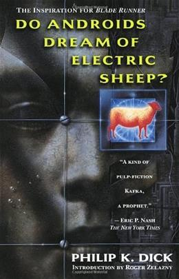 Do Androids Dream of Electric Sheep?, by Dick 9780345404473
