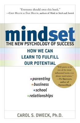Mindset: The New Psychology of Success, by Dweck 9780345472328
