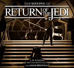 Making of Star Wars: Return of the Jedi, by Rinzler 9780345511461