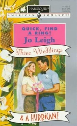 Quick Find A Ring  (Three Weddings & A Hurricane) 9780373166954