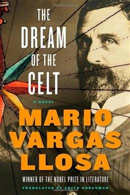 Dream of the Celt: A Novel, by Llosa 9780374143466