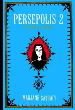 Persepolis 2: The Story of a Return, by Satrapi 9780375422881