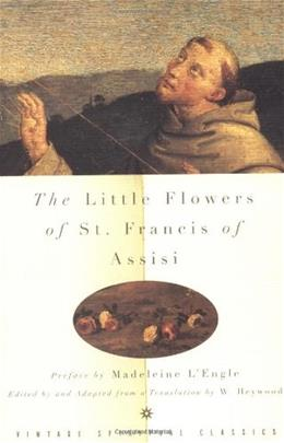 The Little Flowers of St. Francis of Assisi 9780375700200