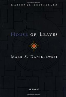 House of Leaves, by Danielewski, 2nd Edition 9780375703768