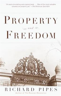 Property and Freedom 9780375704475