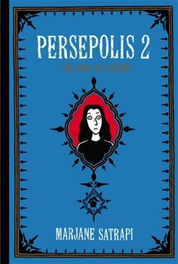 Persepolis 2: The Story of a Return, by Satrapi 9780375714665