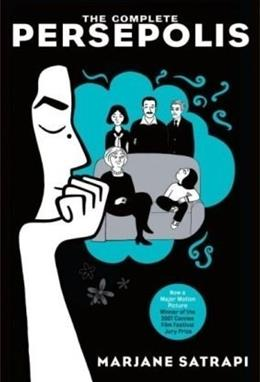 Complete Persepolis, by Satrapi 9780375714832