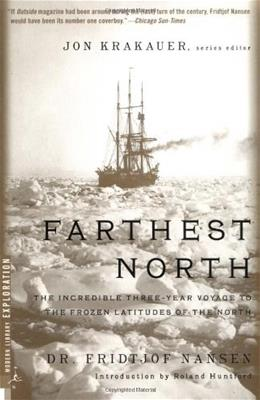 Farthest North (Modern Library Exploration) Abridged 9780375754722