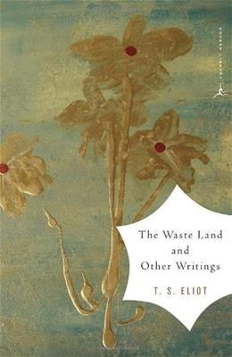 Waste Land and Other Writings, by Eliot 9780375759345