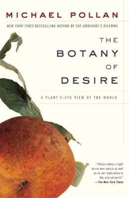Botany of Desire: A Plant