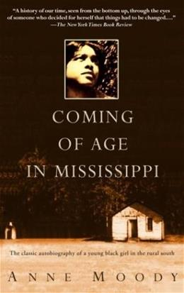 Coming of Age in Mississippi, by Moody 9780385337816