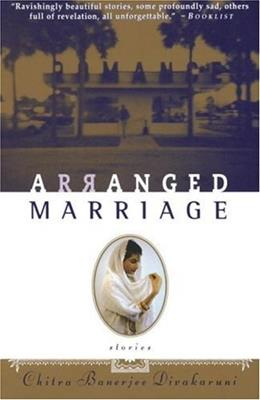 Arranged Marriage: Stories, by Divakaruni 9780385483506