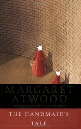 Handmaids Tale: A Novel, by Atwood 9780385490818