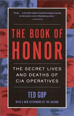 The Book of Honor : The Secret  Lives and Deaths of CIA Operatives 9780385495417