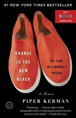 Orange Is the New Black: My Year in a Womens Prison, by Kerman 9780385523394