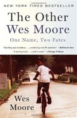 Other Wes Moore: One Name, Two Fates, by Moore 9780385528207