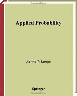 Applied Probability, by Lange 9780387004259